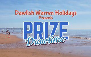 Dawlish Warren Holidays Prize Draw